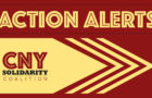 CNY Solidarity Action Alerts (Week of April 17)